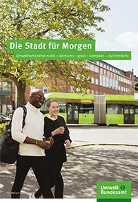 Die Stadt für Morgen: Nachhaltige Mobilität, Umweltbundesamt