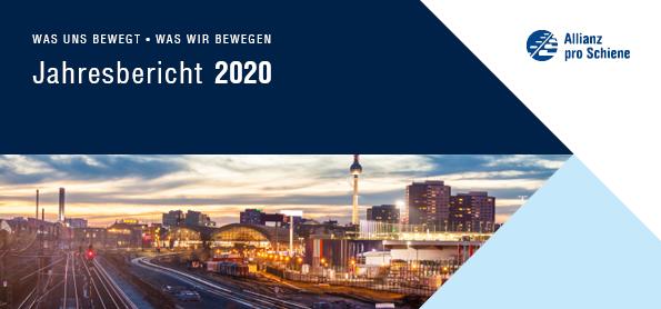 Der Jahresbericht 2020 der Allianz pro Schiene