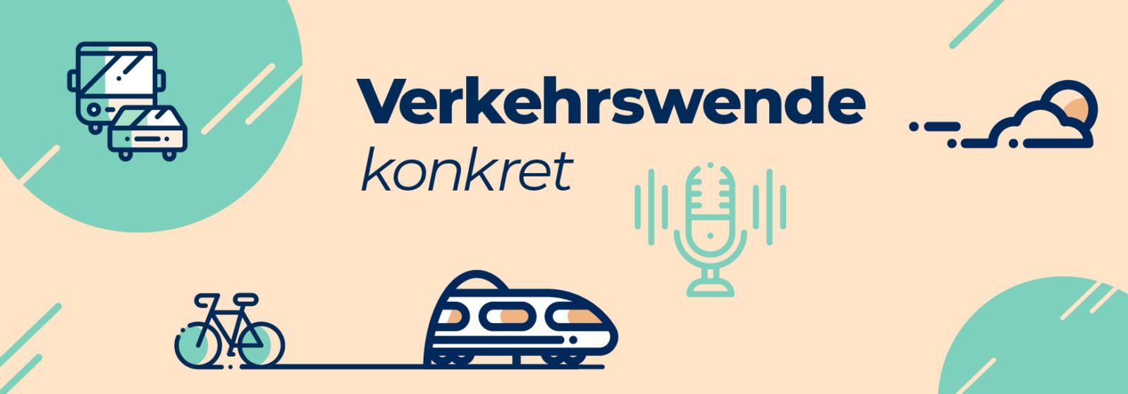 Header: Podcast Verkehrswende Konkret